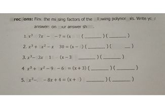 search-thumbnail-Directions Find the missing factors of the following polynomials. Write your