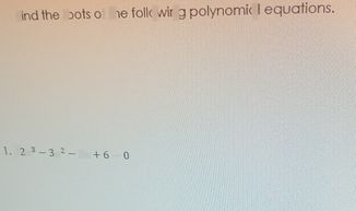 search-thumbnail-Find the roots of the following polynomial equations.