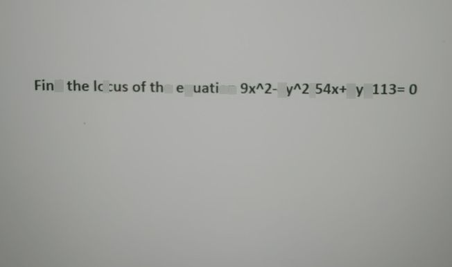 search-thumbnail-Find the locus of the equation 9x^{n2-4y^{n}2-54x+8y+113}=0