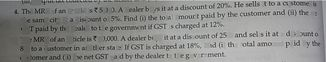 search-thumbnail-The M\square MRP of an article isz5,000. dealer buys it at a discount  of 20% He sells it to a customer in