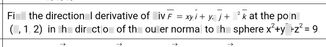 search-thumbnail-Find the directional derivative of div F xy i + yz j + z? k at the point